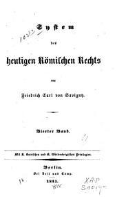 System des heutigen römischen Rechts: Band 4