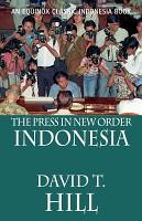 The Press in New Order Indonesia PDF