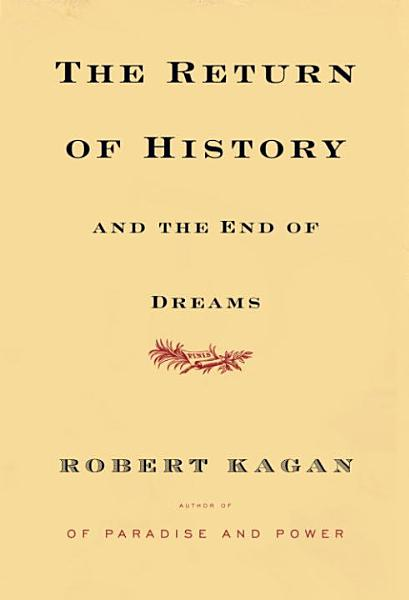 The Return of History and the End of Dreams PDF