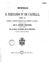 Memorias de D. Fernando IV de Castilla...