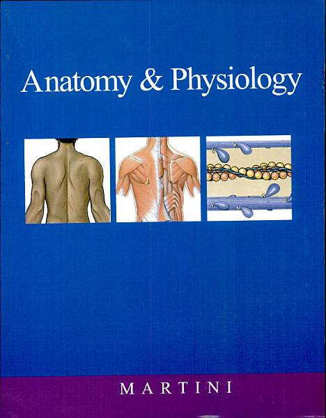 Anatomy and Physiology' 2007 Ed.2007 Edition