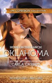 Home on the Ranch: Oklahoma: Defending the Rancher's Daughter\The Rancher Bodyguard