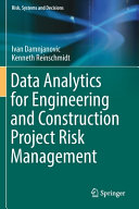 Data Analytics for Engineering and Construction Project Risk Management PDF