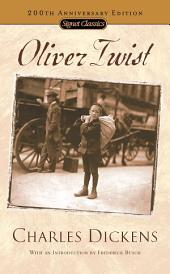 Oliver Twist: (200th Anniversary Edition)