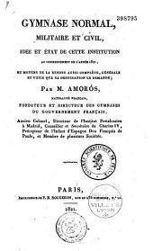 Gymnase normal militaire et civil: idée et état de cette institution au commencement de l'année 1821...