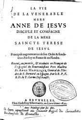 La vie de la vénérable mère Anne de Jésus, disciple et compagne saincte Térèse de Jésus