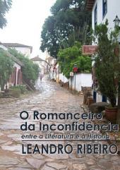 O Romanceiro Da Inconfidência Entre A Literatura E A História