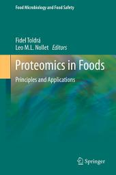 Proteomics in Foods: Principles and Applications