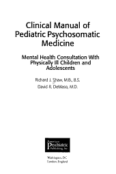 Clinical Manual of Pediatric Psychosomatic Medicine