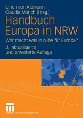 Handbuch Europa in NRW: Wer macht was in NRW für Europa?, Ausgabe 2