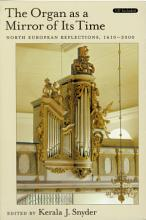 The Organ As a Mirror of Its Time   North European Reflections  1610 2000 Text   CD PDF