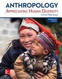 Looseleaf for Anthropology  Appreciating Human Diversity