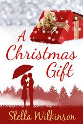 A Christmas Gift: FREE Young Adult Seasonal Romance