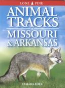 Animal Tracks of Missouri and Arkansas