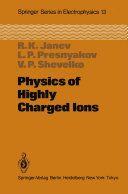 Physics of Highly Charged Ions