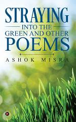 Straying into the Green and Other Poems