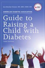 American Diabetes Association Guide to Raising a Child with Diabetes PDF