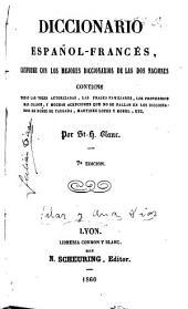 Diccionario español-francés conforme con los mejores diccionarios de las dos naciones...
