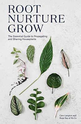 Root  Nurture  Grow