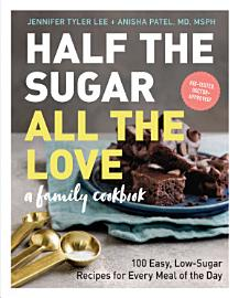Half The Sugar  All The Love