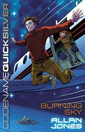 Codename Quicksilver 3: Burning Sky