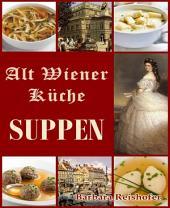 SUPPEN: Alt Wiener Küche