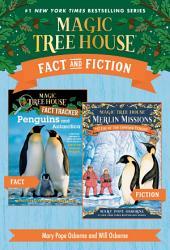 Magic Tree House Fact & Fiction: Penguins