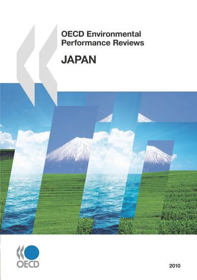 OECD Environmental Performance Reviews  Japan 2010 PDF
