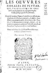 Les Oeuvres Morales de Plutarque, Translatees de Grec en François, reveuës & corrigees en plusieurs passages par le Translateur