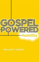 Gospel Powered Humility