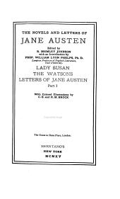 Lady Susan, The Watsons, Letters of Jane Austen, part I