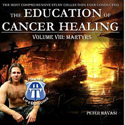Education Of Cancer Healing Vol Viii Martyrs Book PDF