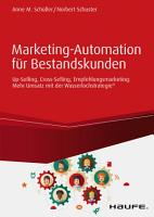 Marketing Automation f  r Bestandskunden  Up Selling  Cross Selling  Empfehlungsmarketing PDF