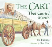 The Cart That Carried Martin: Read Along or Enhanced eBook