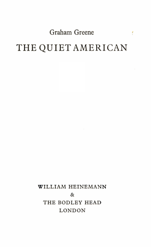 The Collected Edition  The quiet American