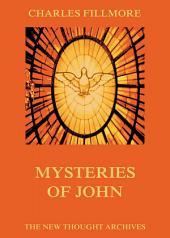 Mysteries Of John: eBook Edition
