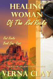 Healing Woman of the Red Rocks (PAST)