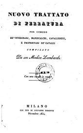 Nuovo Trattato Di Ferratura ... Compilato Da un ... Lombardo