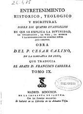 Entretenimiento historico y chronologico: dividido en discursos sobre la historia del Antiguo y Nuevo Testamento, Volumen 9