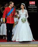 LIFE The Royal Wedding of Prince William and Kate Middleton PDF