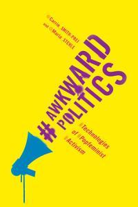 Awkward Politics Book