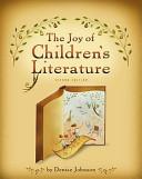 The Joy of Children s Literature PDF