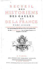 Recueil des historiens des Gaules et de la France: Rerum gallicarum et francicarum scriptores