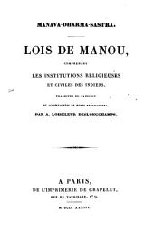 Manova-Dharma-Sastra: Loix de Manou comprenant les Institutions Religieuses et civiles des Indiens