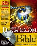 Macromedia Director MX 2004 Bible