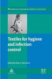 Textiles for Hygiene and Infection Control