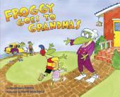 Froggy Goes to Grandma's