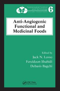 Anti Angiogenic Functional and Medicinal Foods PDF