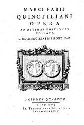 Opera0: Ad Optimas Editiones Collata Praemittitur Notitia Literaria Studiis Societatis Bipontinae, Volume 4