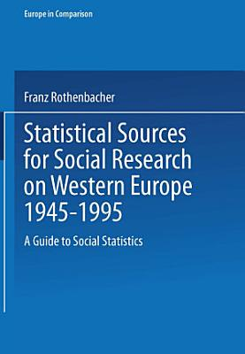Statistical Sources for Social Research on Western Europe 1945   1995 PDF